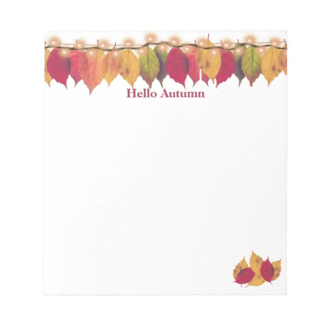 Hello Autumn Colorful Leaves Firefly Lights Notepad | Zazzle.com #helloautumn