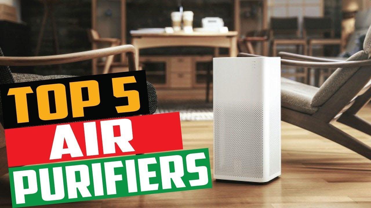 Best Air Purifiers 2019 Top 5 Air Purifiers Air