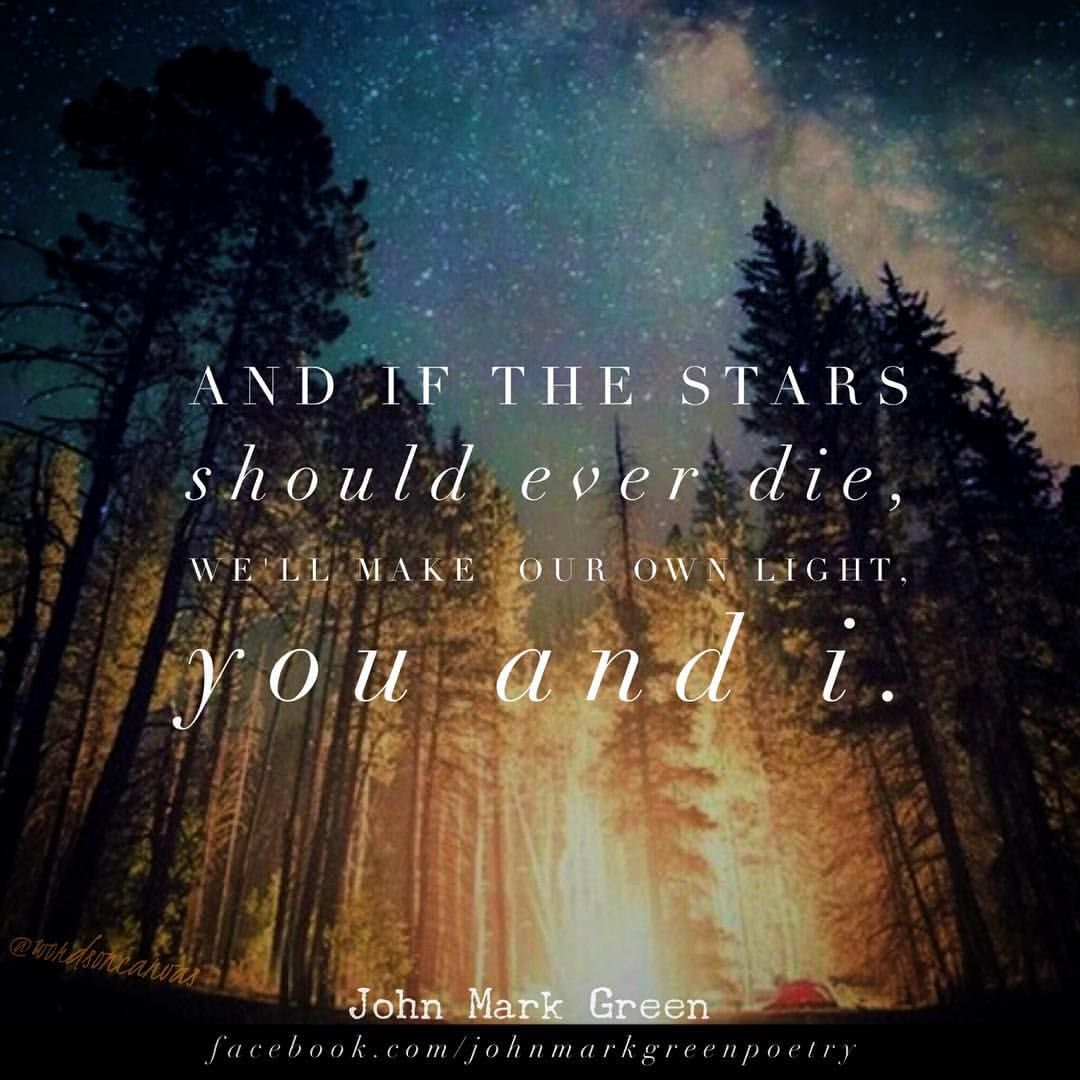 If The Stars Die By John Mark Green Love Quotes Romantic Quotes