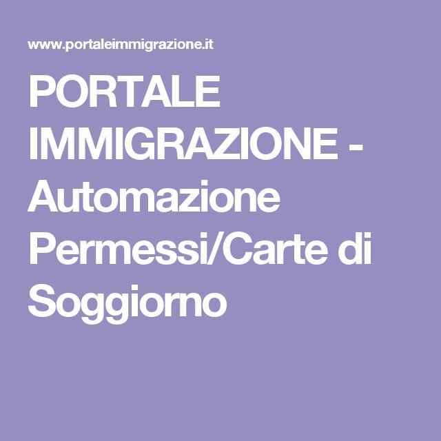 PORTALE IMMIGRAZIONE - Automazione Permessi/Carte di Soggiorno ...
