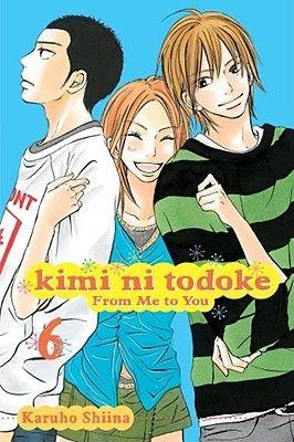 Kimi ni Todoke: From Me to You, Volume 6