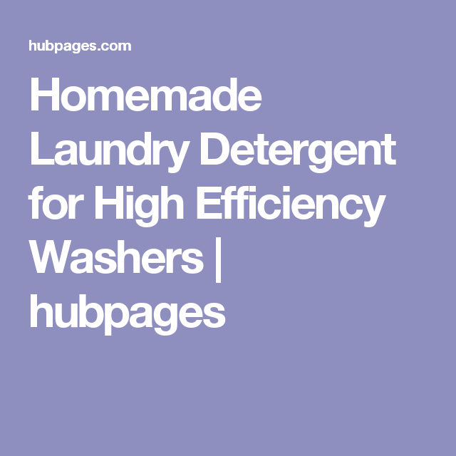 Homemade laundry detergent for high efficiency washers laundry homemade laundry detergent for high efficiency washers solutioingenieria Images