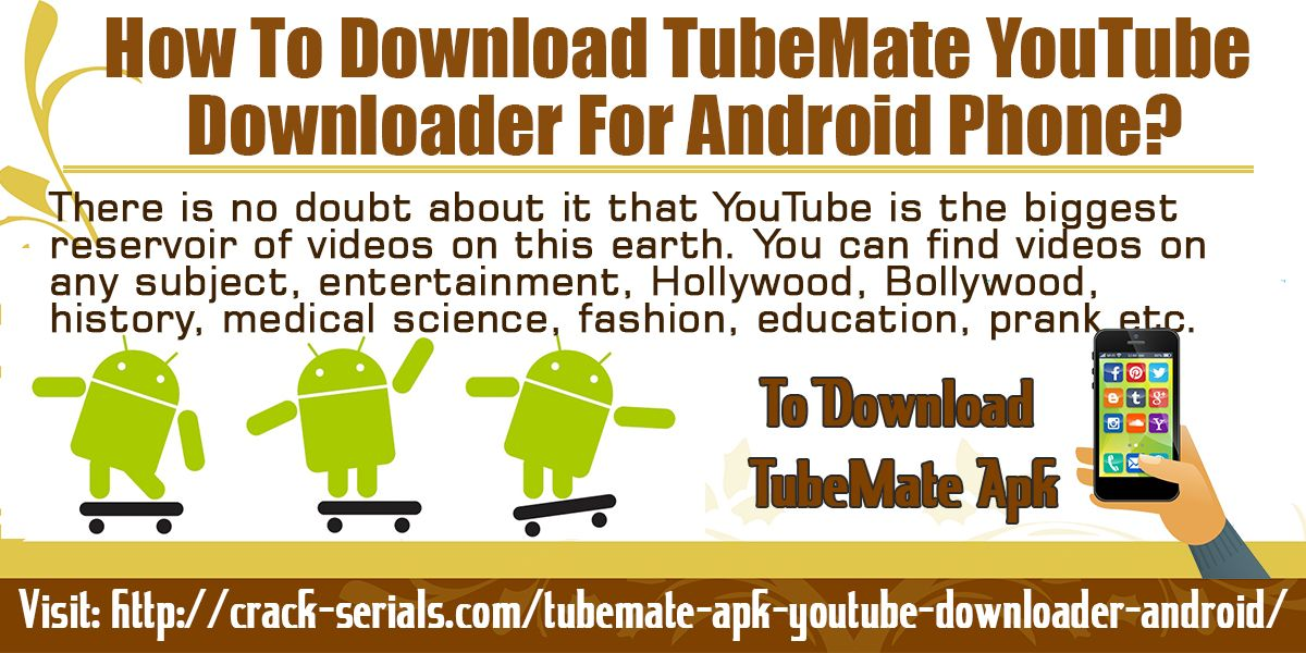 TubeMate is the perfect app for those who love to watch