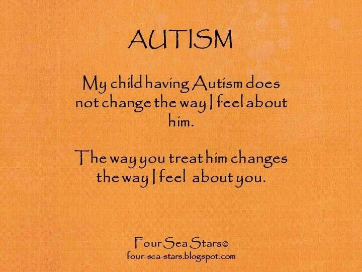 My Child Having Autism Does Not Change The Way I Feel