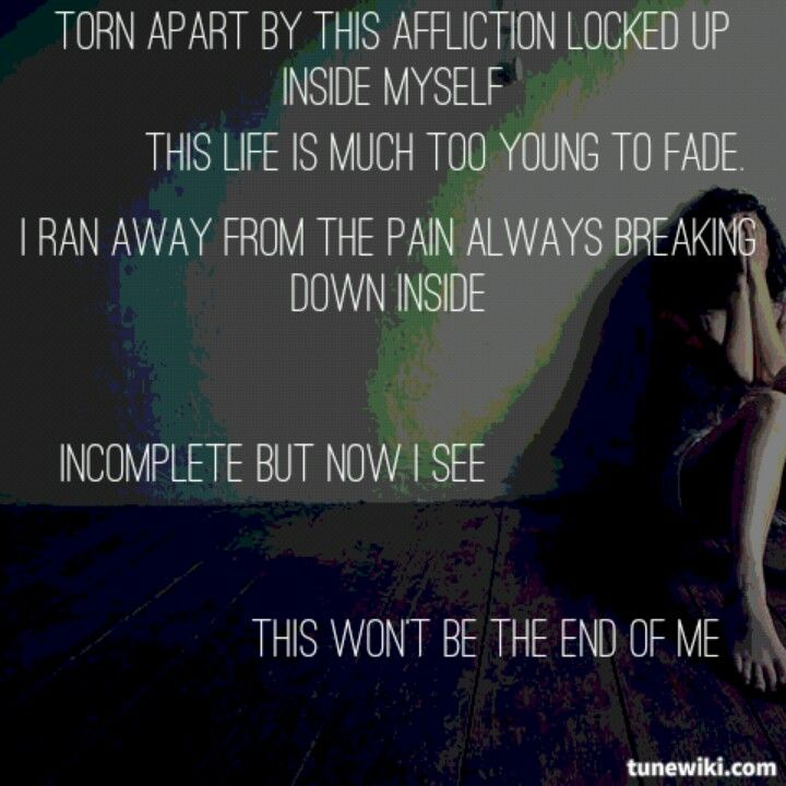 Ashes Remain--End of Me lyrics | Music <3 | Pinterest | Songs ...