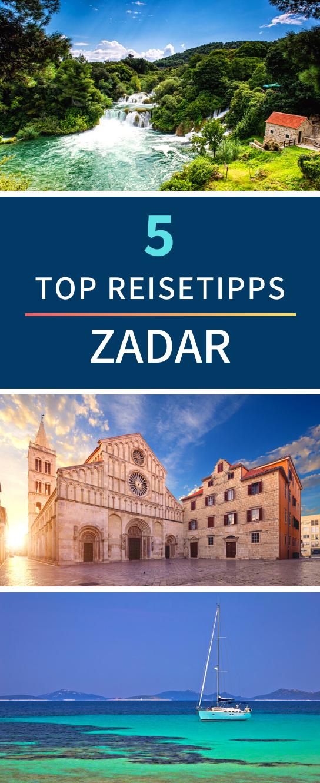 Zadar Tipps Der Ultimative Reiseguide Fur Euren Urlaub An Der Adria Zadar Kroatien Urlaub Kroatien Reisen