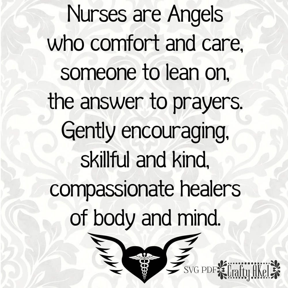 Nurses Are Angels Who Comfort And Care Someone To Lean On The