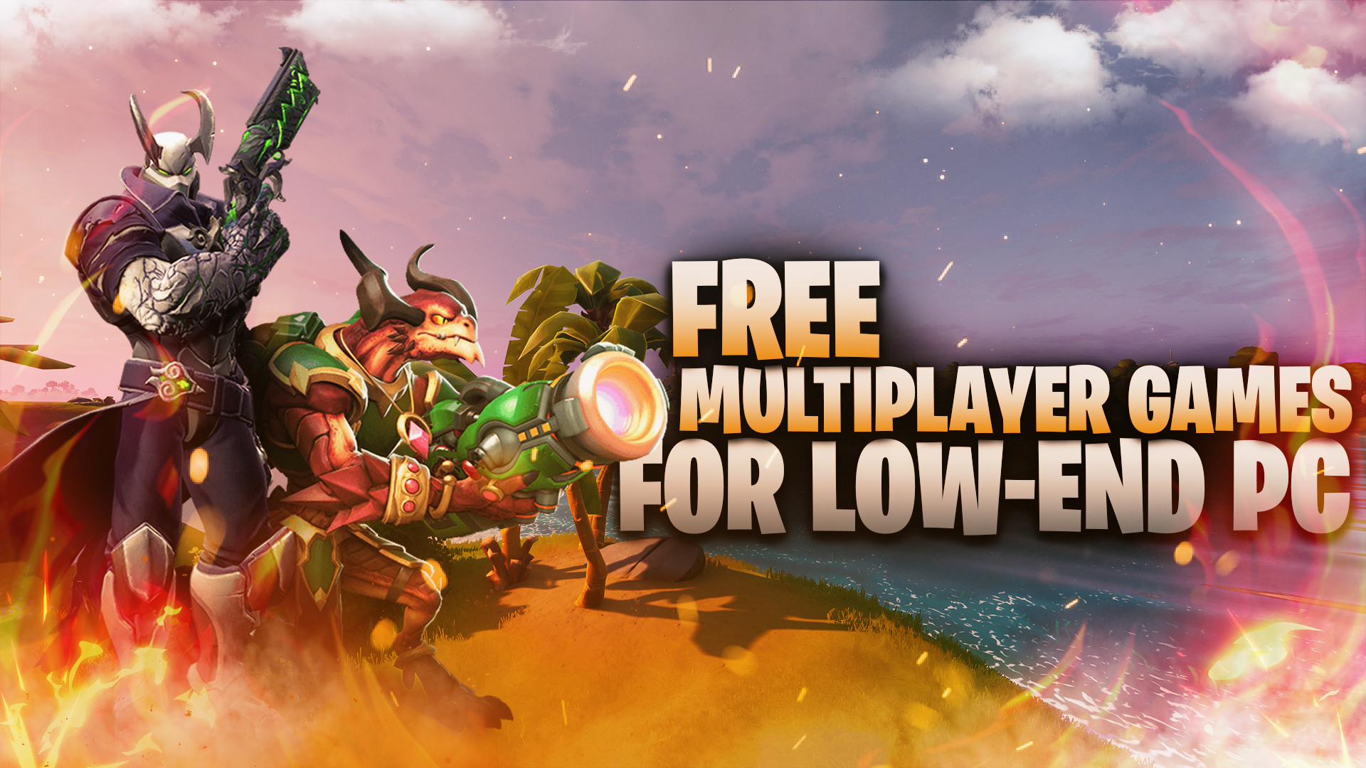 Best Free Multiplayer Games For Low End Pc Multiplayer Games Free Multiplayer Games Games
