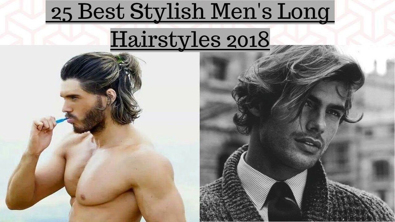 Haircut styles for men 2018 top  best stylish menus long hairstyles   popular long