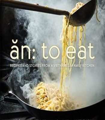 An to eat recipes and stories from a vietnamese family kitchen pdf an to eat recipes and stories from a vietnamese family kitchen pdf forumfinder