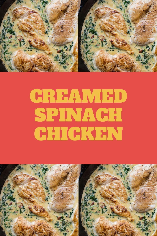 Creamed Spinach Chicken In 2020 Spicy Chicken Recipes Easy Chicken Recipes Recipes