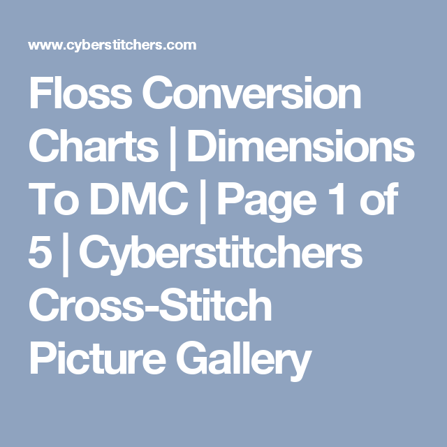 Floss Conversion Charts Dimensions To Dmc Page 1 Of 5