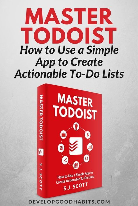Master Todoist How to Use a Simple App to Create