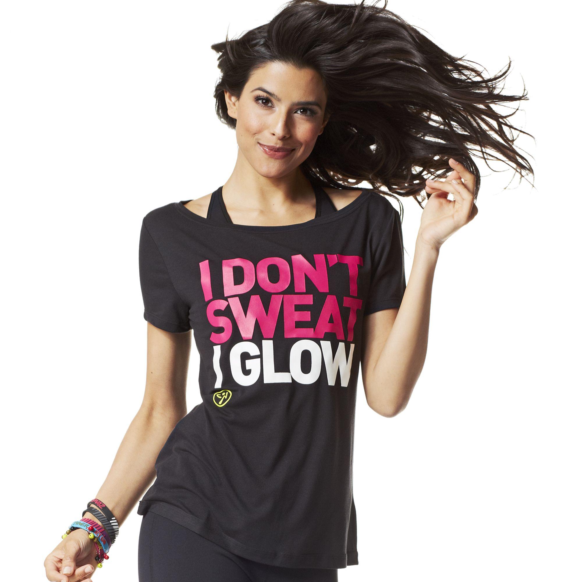 T-shirt design for zumba - I Don T Sweat I Glow Tee Zumba Fitness Shop Zumbawear