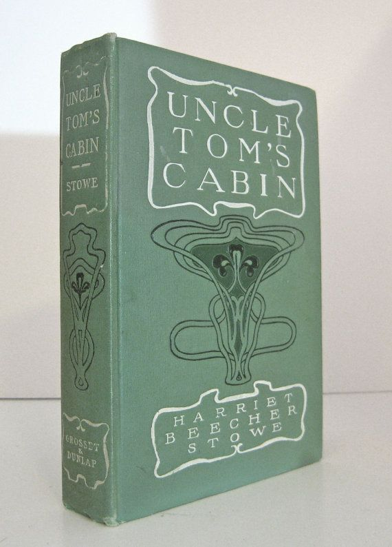 uncle tom s cabin by harriet beecher stowe by professorbooknoodle  uncle tom s cabin by harriet beecher stowe by professorbooknoodle 26 00