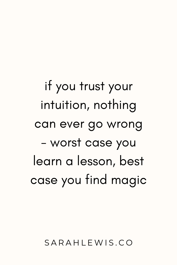 Trust Your Intuition Let Her Guide You And Show You The Way Intuition Quotes It Will Be Ok Quotes Trust Yourself