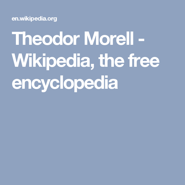 Theodor Morell - Wikipedia, the free encyclopedia