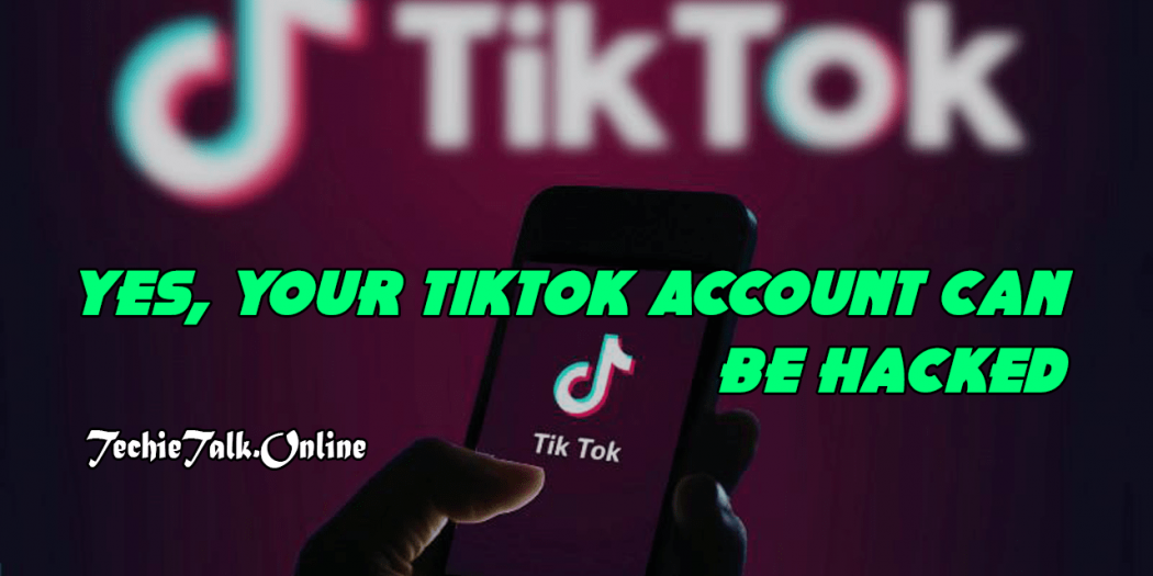 Yes Your Tiktok Account Can Be Hacked Canning Hacks Sms