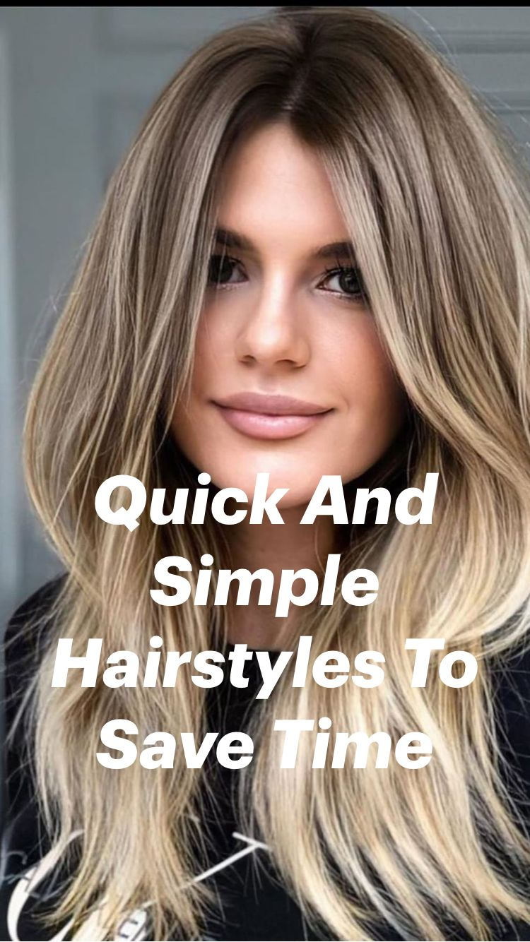 Quick And Simple Hairstyles To Save Time