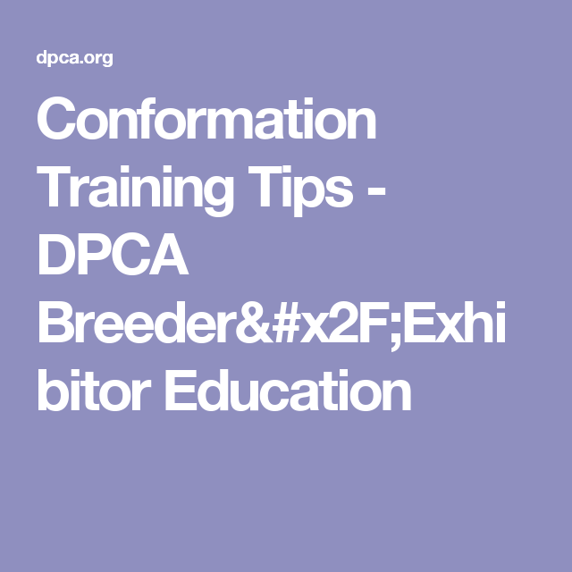 Conformation Training Tips
