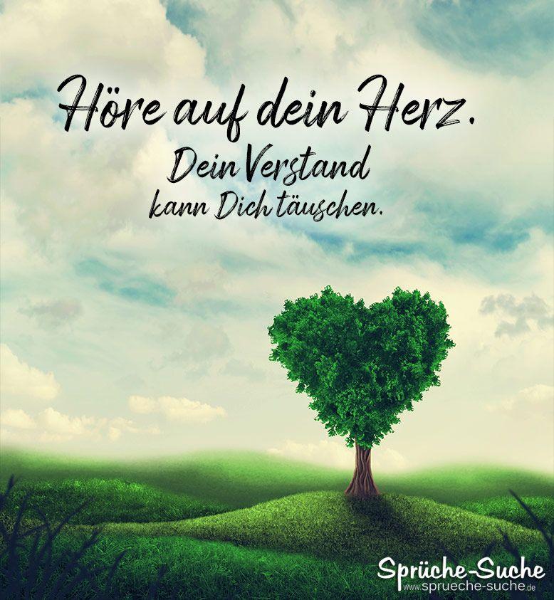 Hore Auf Dein Herz Spruch Zum Nachdenken In 2020 Nachdenkliche Spruche Weisheiten Spruche Lebensweisheiten Spruche