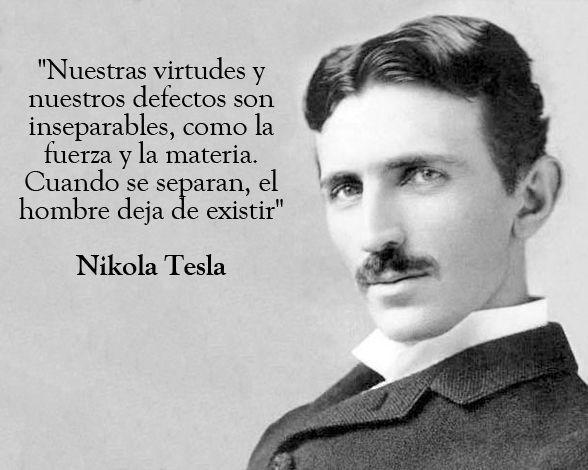 Pin De Iisisii En ʘ ʖ ʘ Nikola Tesla Frases De Tesla Y