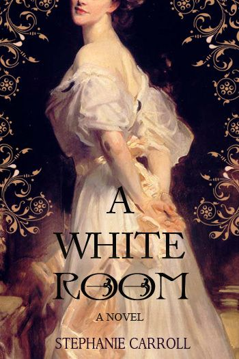A White Room, debut historical novel by Stephanie