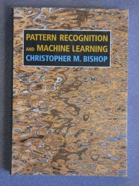 Pattern Recognition And Machine Learning Christopher M Bishop Inspiration Pattern Recognition And Machine Learning