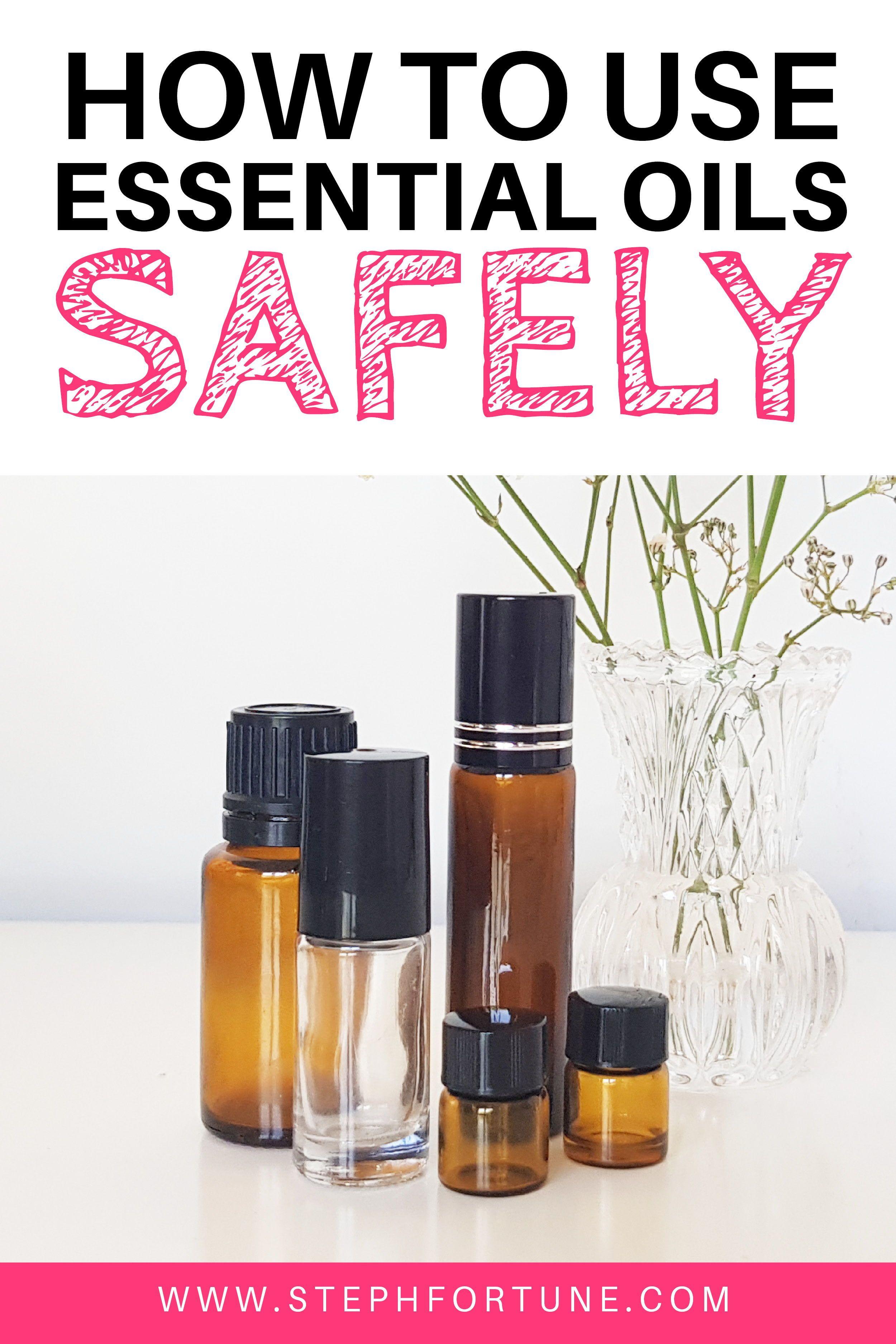Essential Oil Safety Essential Oil Safety Essential Oils