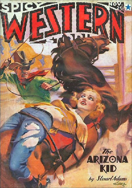 173 Spicy Western Stories Nov 1936 Includes Tenderfoot By E Hoffmann Price Pulp Fiction Magazine Pulp Fiction Book Pulp Magazine