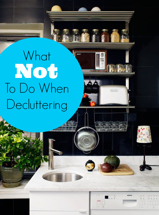 Pro Organizer Tips What Not To Do When Decluttering Your Home Apartment Therapy