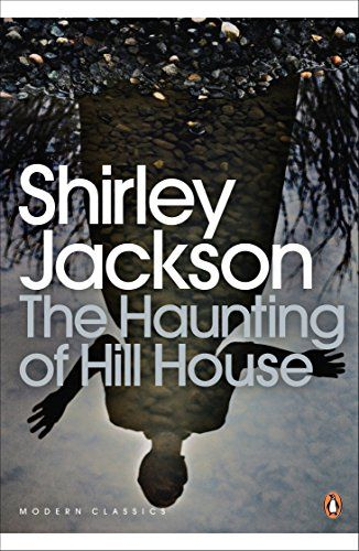 The Haunting of Hill House Penguin Modern Classics