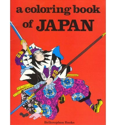 Japan A Coloring Book Paperback By Author Bellerophon Books By Author Harry Knill Coloring Books Japan Book Crafts