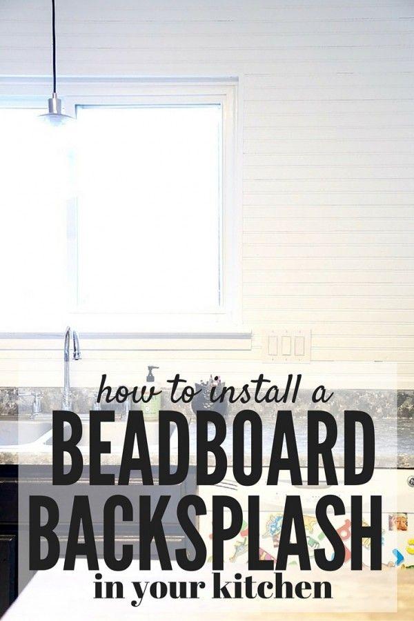 Installing a Beadboard Backsplash DIY Adults Pinterest