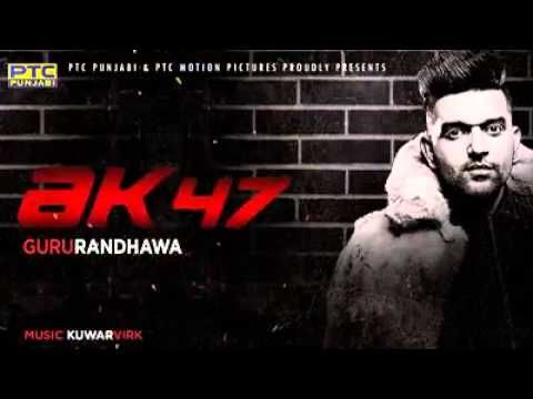Watch the AK 47 New Punjabi Song which is sung by Guru
