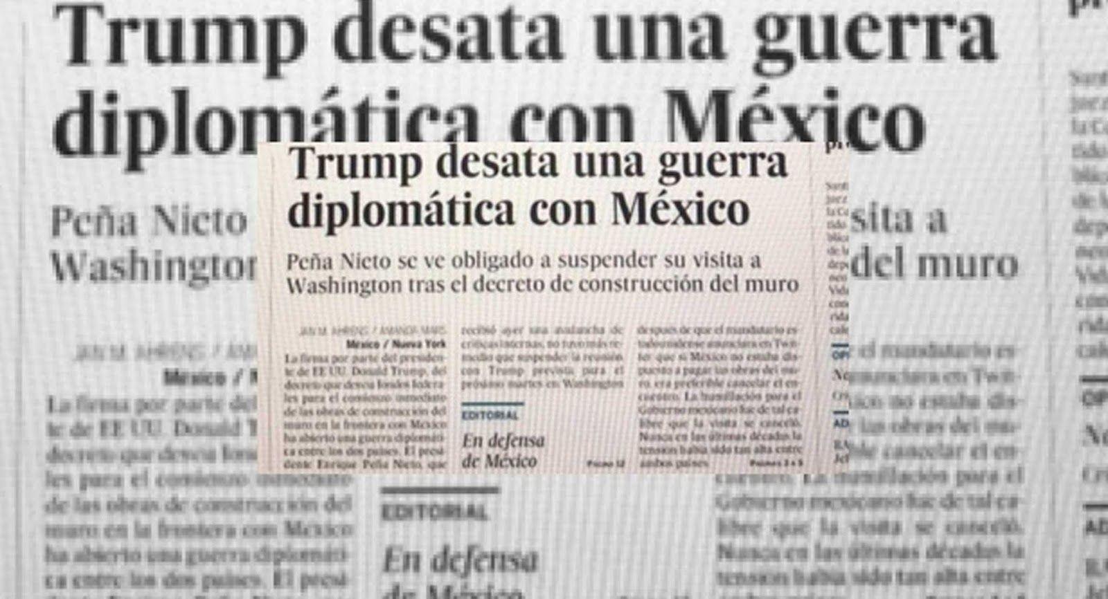 """Esta mañana el diario español El País salió en """"defensa de México"""", luego de conocerse las polémicas declaraciones de Donald Trump y la cancelación de una reunión en territorio norteamericano por parte del presidente Enrique Peña Nieto."""