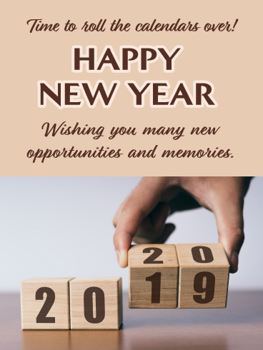 Change Your Calendar Happy New Year Wishes For 2020 Birthday Greeting Cards By Davia Happy New Year Wishes Birthday Greeting Cards New Year Wishes