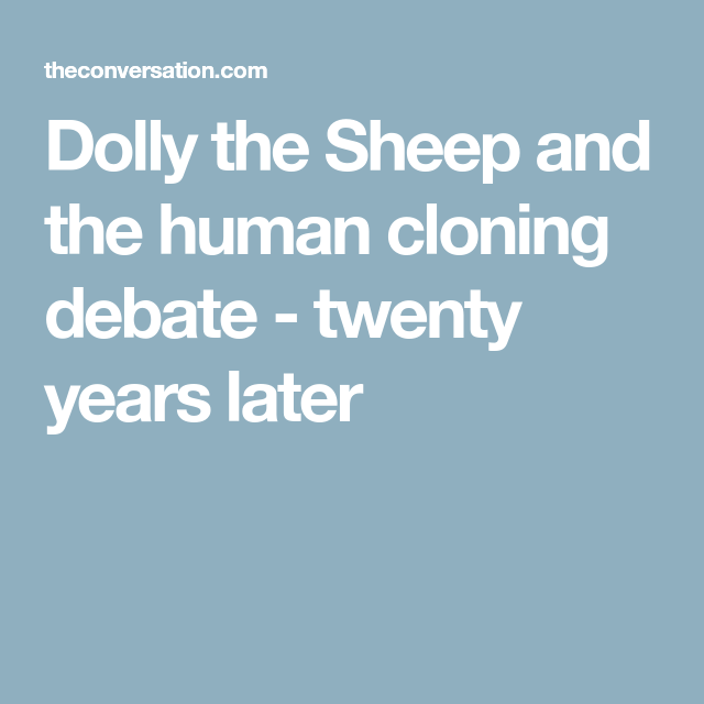 a look at the arguments surrounding the debate on cloning The controversy surrounding human cloning has recently received so much coverage, yet, unsurprisingly a thorough and clear examination of both sides of the debate has been missing from the news coverage.
