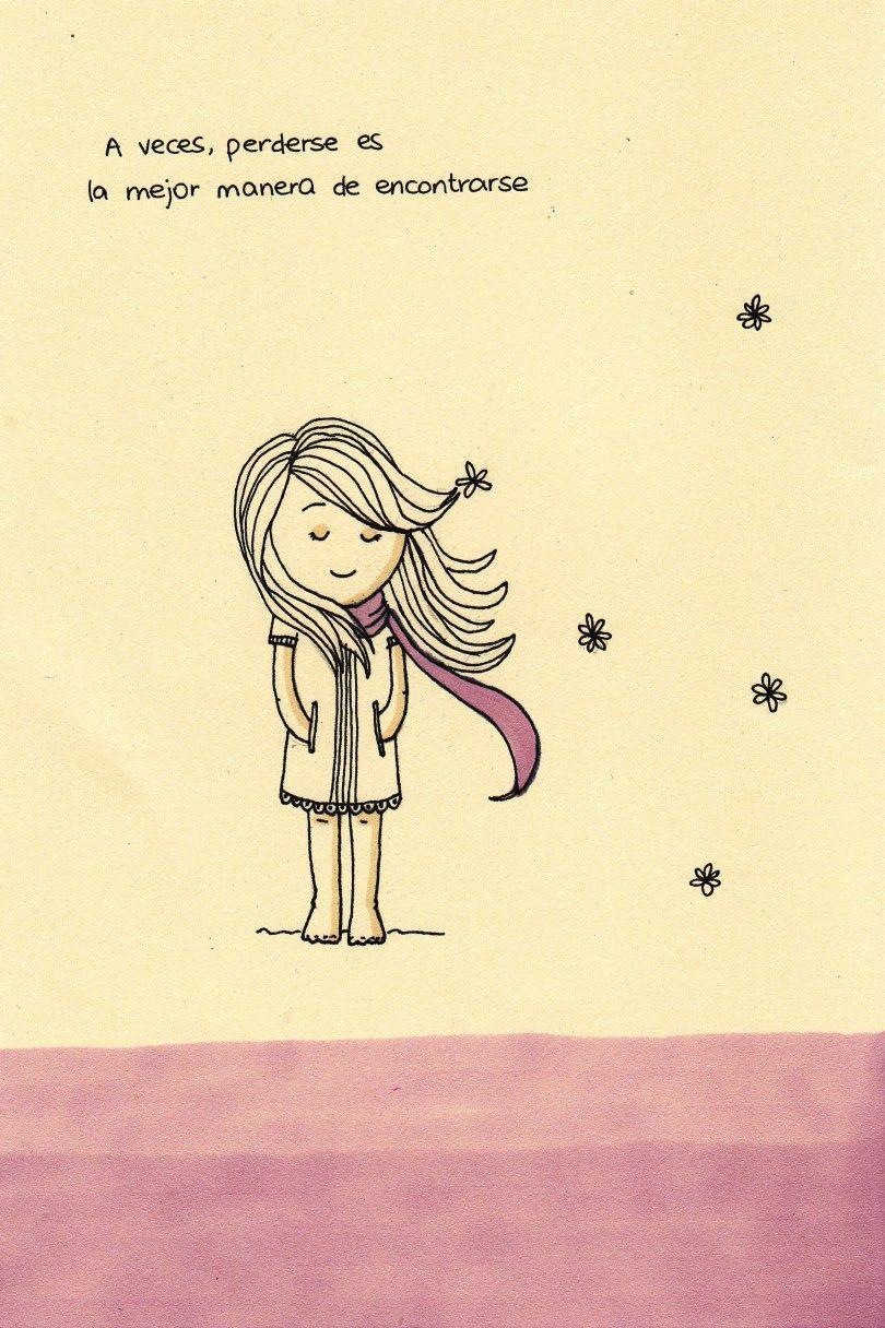 A veces, perderse es la mejor manera de encontrarse. Sometimes, getting lost is the best way to meet.