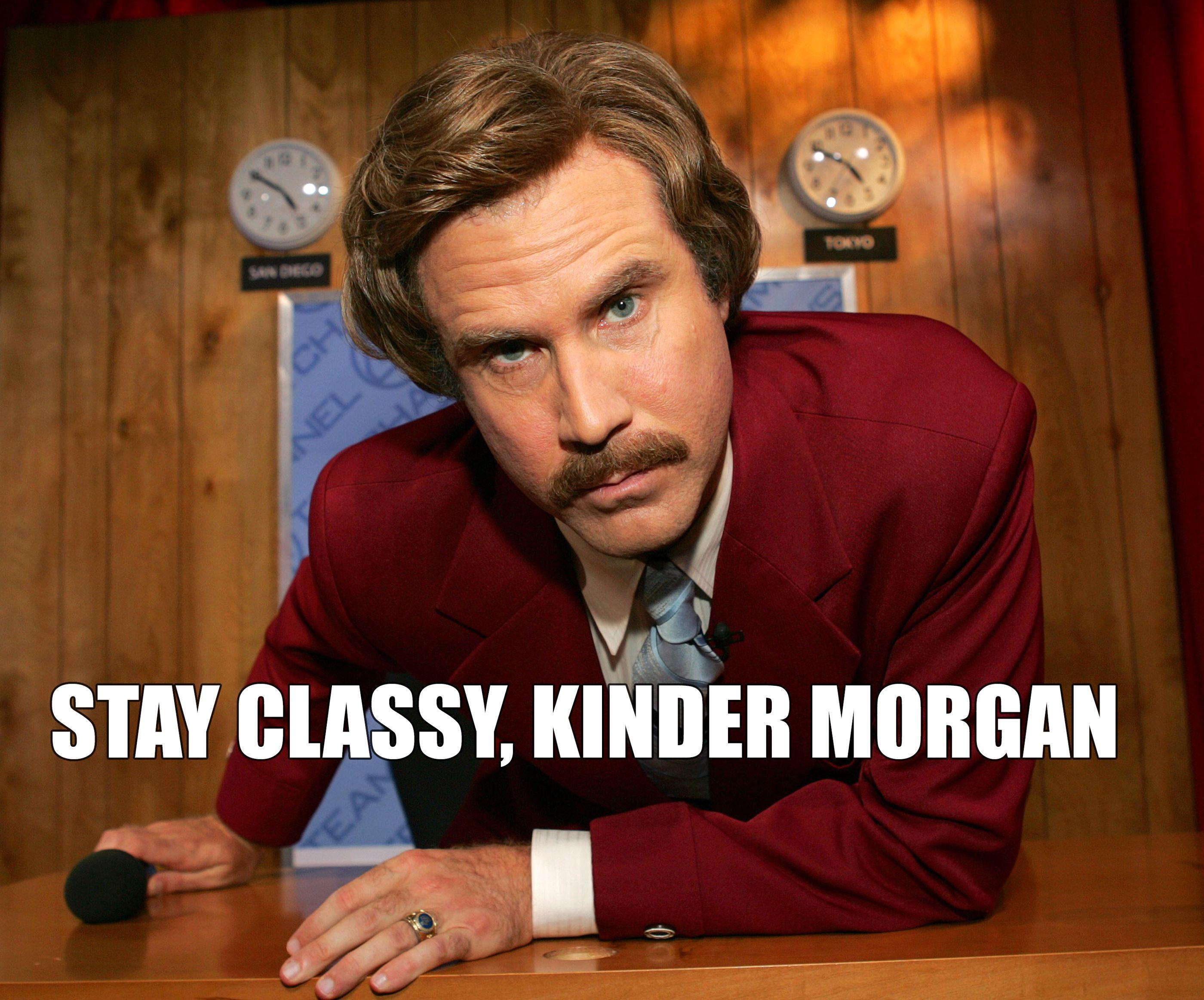 "Ron Burgundy says ""Stay classy, Kinder Happy"