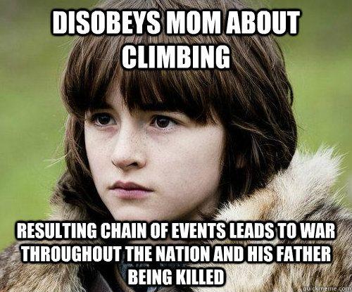 Really bad luck Bran.