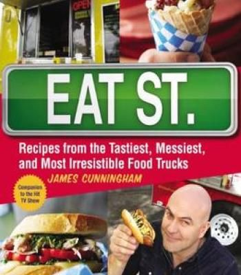 Eat st recipes from the tastiest messiest and most irresistible eat st recipes from the tastiest messiest and most irresistible food trucks pdf forumfinder Images