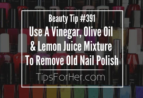 Quickly & Effectively Remove Old Nail Polish Using Just 3 ...