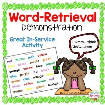 FREE Demonstration- Have you ever wondered how that might feel to struggle with word-retrieval? Great discussion-starter for an in-service or parent meeting. A handout with helpful tips for classroom teachers is also included.
