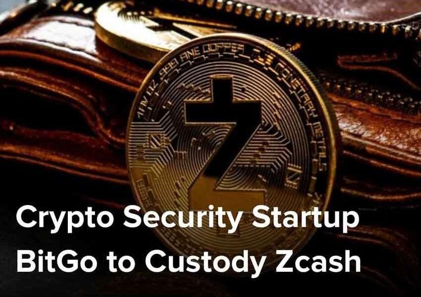 Crypto Security Startup BitGo to Custody Zcash Buy