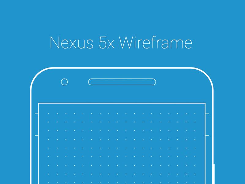Nexus 5x Wireframe Nexus 5x, Wireframe, Nexus
