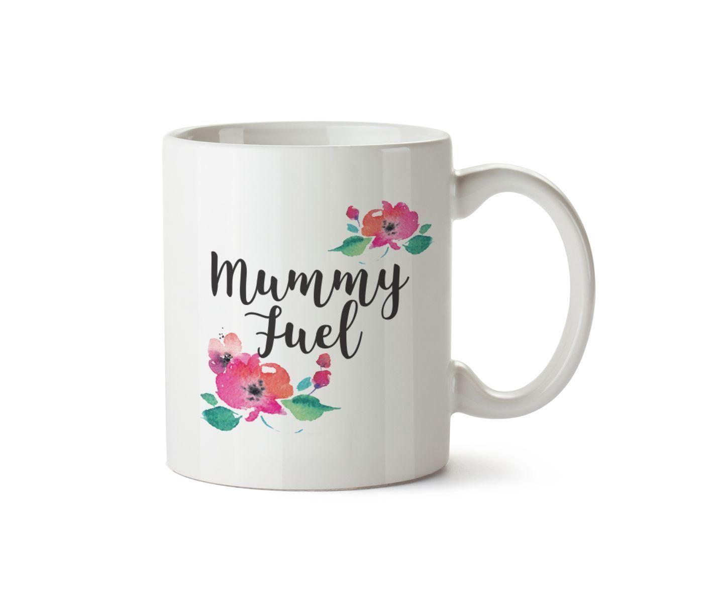 Mummy Fuel Mug Mothers Day Baby Present T Ceramic