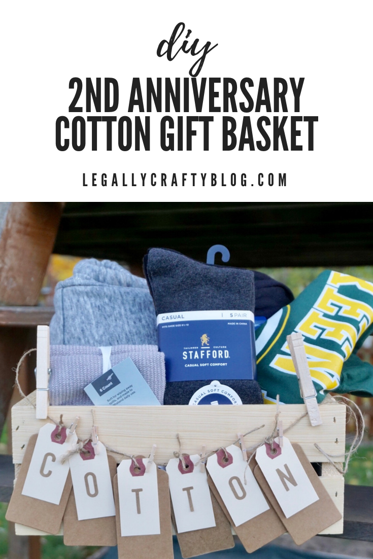 The Year Of Cotton A Diy 2nd Anniversary Gift Basket Legally Crafty Blog 2nd In 2020 Anniversary Gift Baskets Cotton Anniversary Gifts 2nd Wedding Anniversary Gift