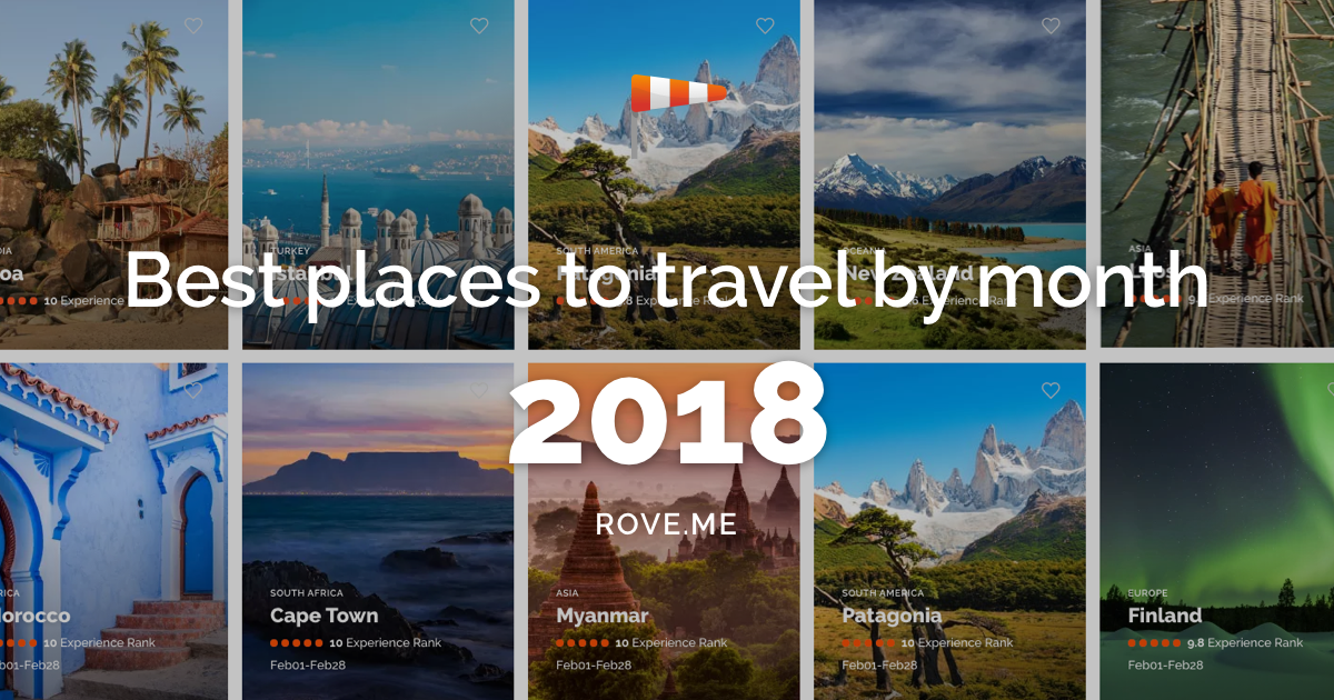 Best Places To Travel 2020.Best Places To Travel In 2020 By Month Travel Calendar