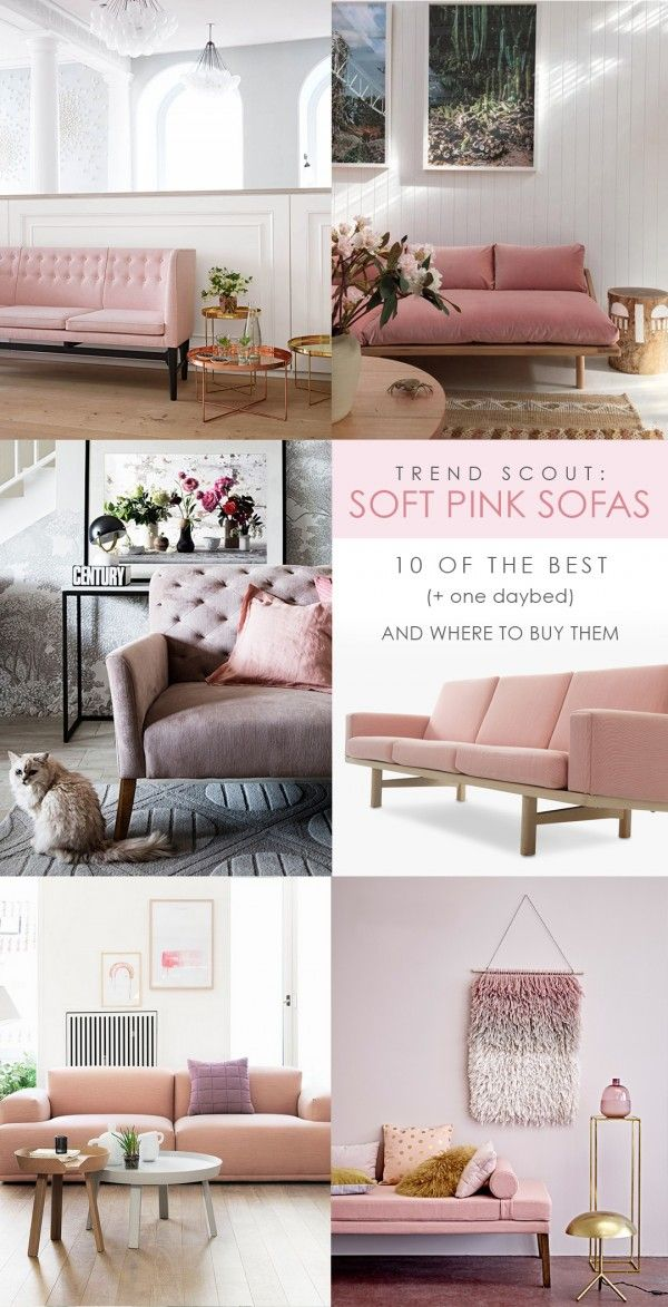 TREND SCOUT the soft pink sofa + 10 of the best Pink sofa and House